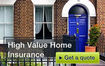 High value home insurance